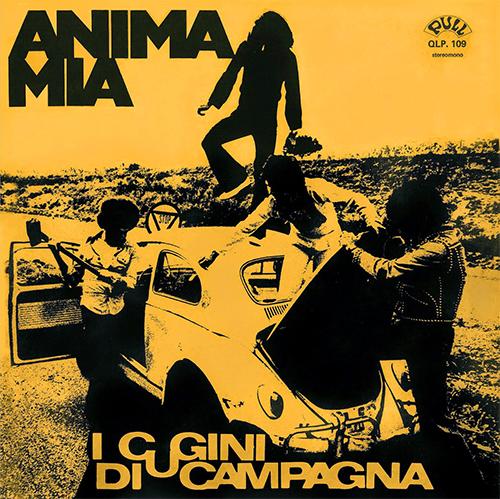 ANIMA MIA - ALBUM 1972 - I CUGINI DI CAMPAGNA