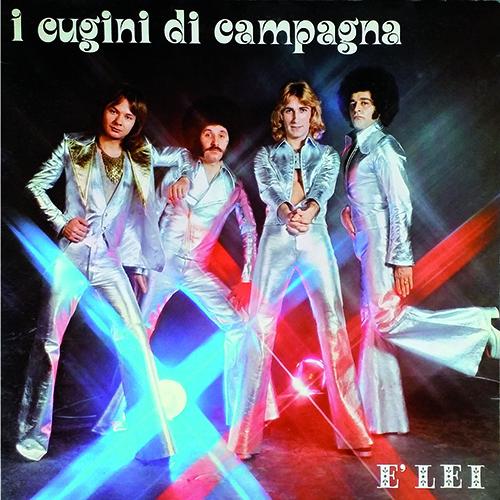 E' LEI - ALBUM  1976 - I CUGINI DI CAMPAGNA