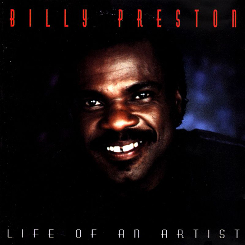 BILLY PRESTON - LIFE OF AN ARTIST