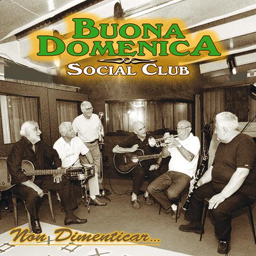 BUONA DOMENICA SOCIAL CLUB - PER NON DIMENTICAR