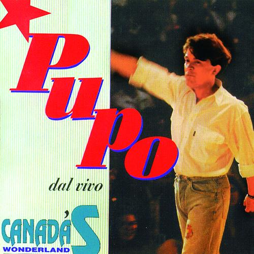 PUPO - CANADA'S WONDERLAND (DAL VIVO)