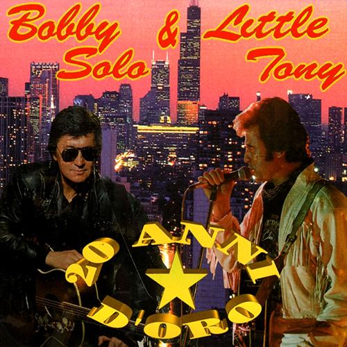 BOBBY SOLO E LITTLE TONY - 20 ANNI D'ORO