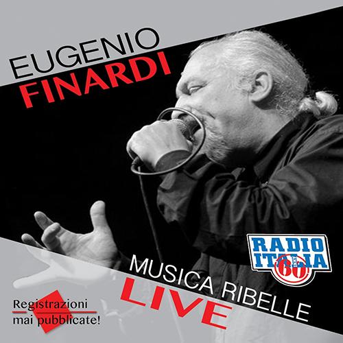 EUGENIO FINARDI - MUSICA RIBELLE
