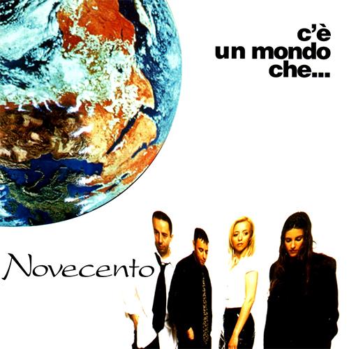 NOVECENTO - C'E' UN MONDO CHE
