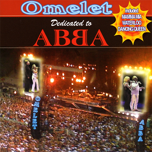 OMELET - DEDICATED TO ABBA