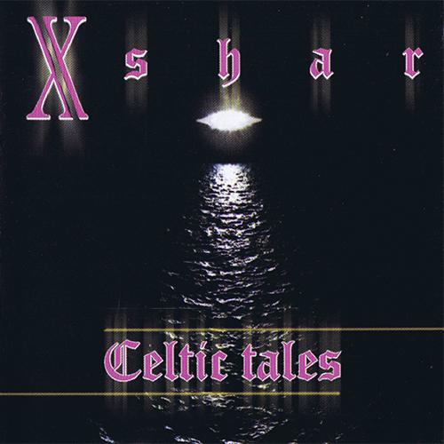 XSHAR - CELTIC TALES