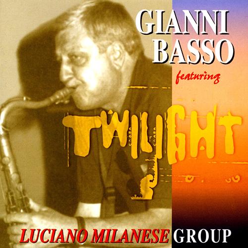 GIANNI BASSO -TWLIGHT