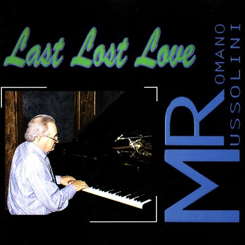 ROMANO MUSSOLINI - LAST LOST LOVE