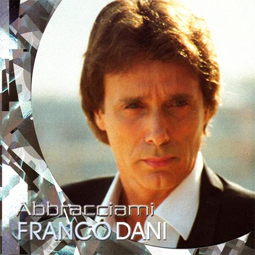 FRANCO DANI - ABBRACCIAMI