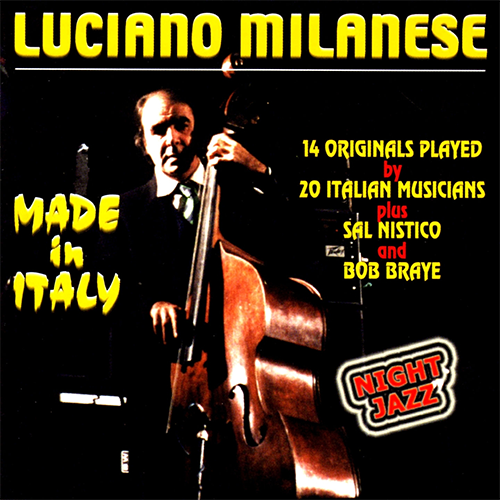 LUCIANO MILANESE - MADE IN ITALY