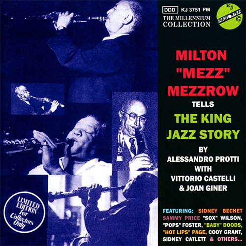 "MILTON ""MEZZ"" MEZZROW - THE KING JAZZ STORY"