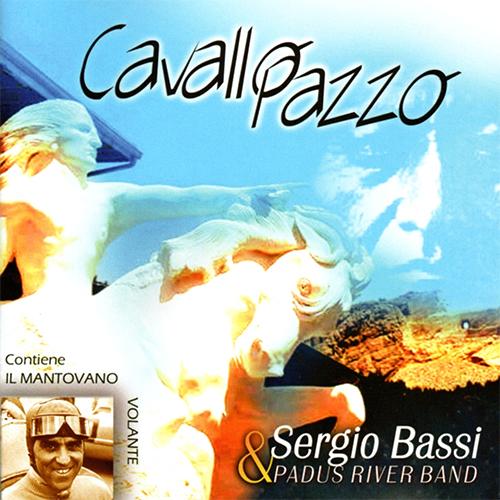 SERGIO BASSI - CAVALLO PAZZO