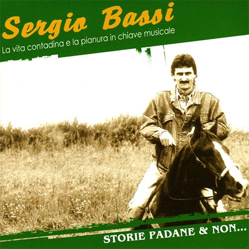 SERGIO BASSI - STORIE PADANE E NON